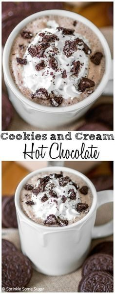 Cookies and Cream Hot Chocolate. The addition of Oreos is the perfect touch! It's the creamiest, dreamiest chocolate drink ever.  – Vanessa Nishikido