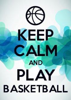 KEEP CALM AND PLAY BASKETBALL  – Amélie POISSON