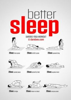 Sleep better with yoga: some simple exercises to improve your sleep! Sleep better with yoga: some simple exercises to help you get better sleep.  – William Mc