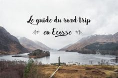To make a road trip in Scotland becomes more and more widespread and for good reason: the country of the tartan, the sheep, the kilts and the bagpipe has much to offer. An incredible diversity of wild landscapes – especially in the Highlands – …  – maries1280