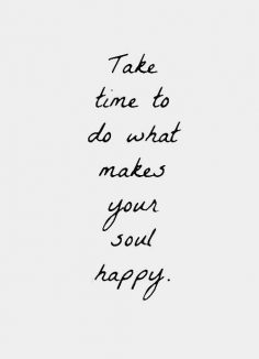 """""""Do what makes you feel great!"""" – """"Take the time to do what makes you happy"""" – #quotes, #citations, #pixword #inspirationalquotes #positivity #positivewords #inspirational #inspiringwords  – macouelle"""