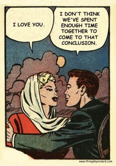 """Comic Boys Say.. """"I don't think we've spent enough time together to come to that conclusion. """" #comic #vintage  – floramalan"""